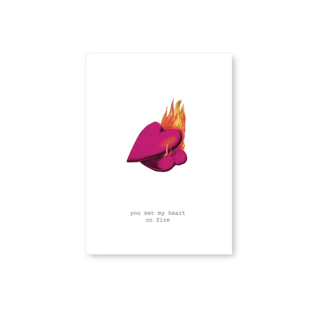 Karte You set my heart on fire